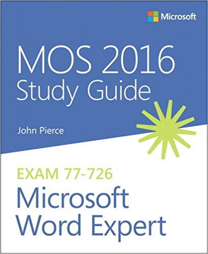 77-726 | MOS 2016 Study Guide for Microsoft Word Expert (Inglese)