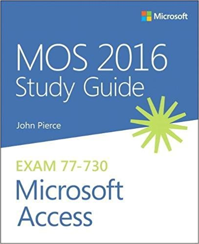 77-730 | MOS 2016 Study Guide for Microsoft Access (Inglese)