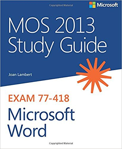 77-418 | MOS 2013 Study Guide for Microsoft Word (Inglese)