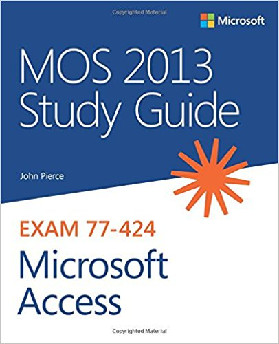 77-424 | MOS 2013 Study Guide for Microsoft Access (Inglese)
