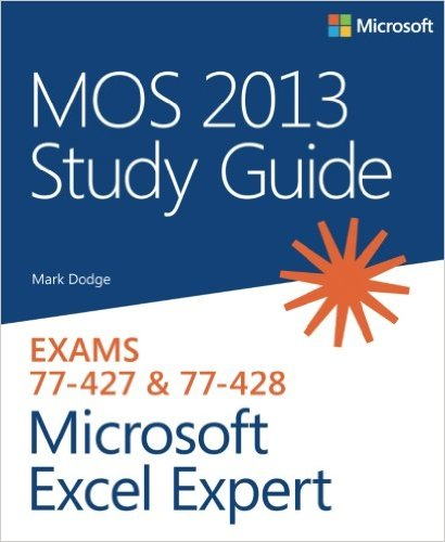 77-427 & 77-428 | MOS 2013 Study Guide for Microsoft Excel Expert (Inglese)
