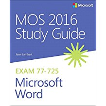 77-725 | MOS 2016 Study Guide for Microsoft Word (Inglese)